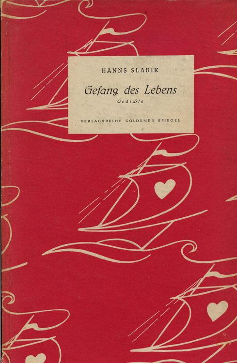 Slabik, Hanns: Gesang des Lebens