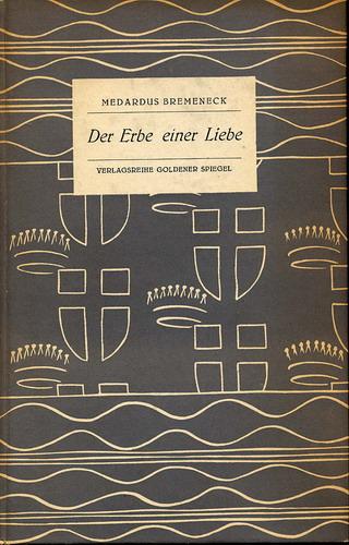 Bremeneck, Medardus: Der Erbe einer Liebe