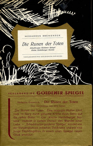 Bremeneck, Medardus: Die Runen der Toten Schachtrupps Goldener Spiegel