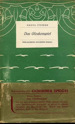 Stephan, Hanna: Das Glockenspiel