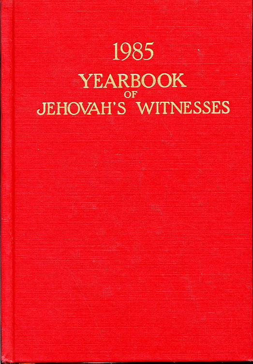 1985 Yearbook of Jehovah's Witnesses