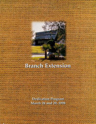 Branch Extension, Dedication Program, March 28 and 29, 1998